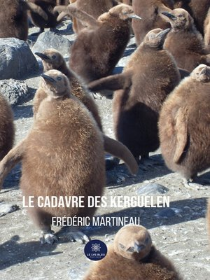 cover image of Le cadavre des Kerguelen