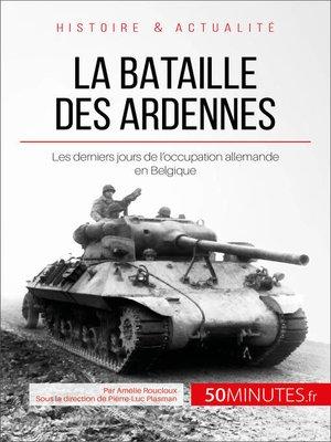 cover image of La bataille des Ardennes