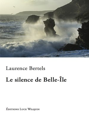cover image of Le silence de Belle-Île