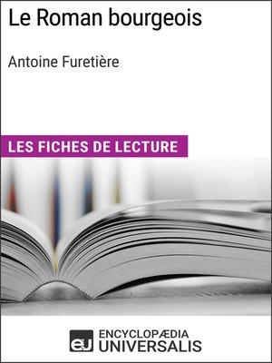 cover image of Le Roman bourgeois d'Antoine Furetière