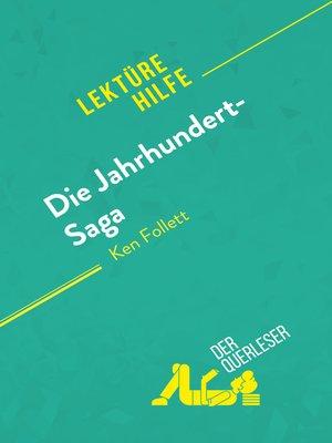 cover image of Die Jahrhundert-Saga von Ken Follett (Lektürehilfe)