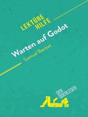 cover image of Warten auf Godot von Samuel Becket (Lektürehilfe)