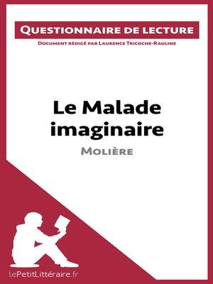 cover image of Le Malade imaginaire de Molière
