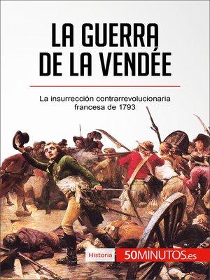 cover image of La guerra de la Vendée