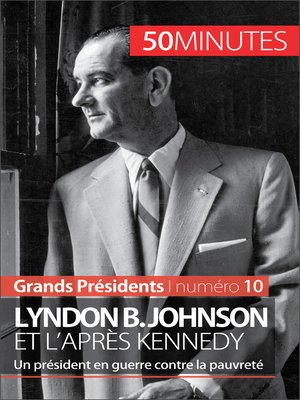cover image of Lyndon B. Johnson et l'après Kennedy