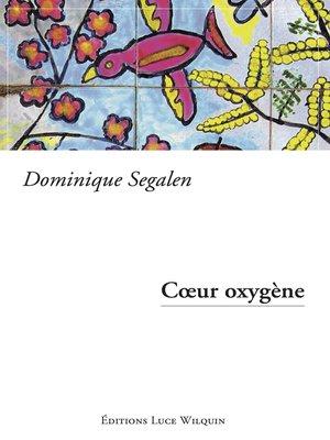 cover image of Cœur oxygène