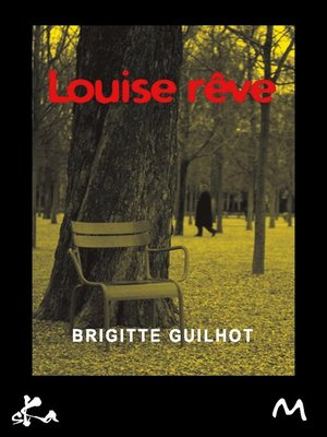 cover image of Louise rêve