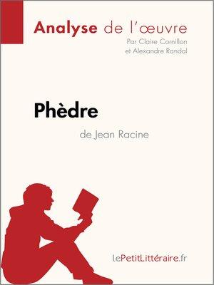 cover image of Phèdre de Jean Racine (Analyse de l'oeuvre)