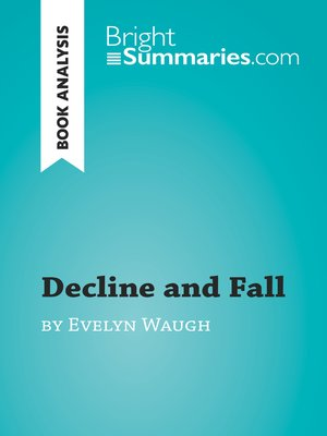 cover image of Decline and Fall by Evelyn Waugh (Book Analysis)
