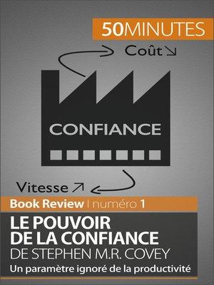 cover image of Le Pouvoir de la confiance de Stephen M.R. Covey