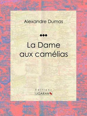 cover image of La Dame aux camélias