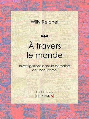 cover image of À travers le monde
