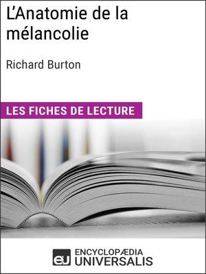 cover image of L'Anatomie de la mélancolie de Richard Burton