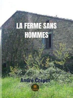 cover image of La Ferme sans hommes