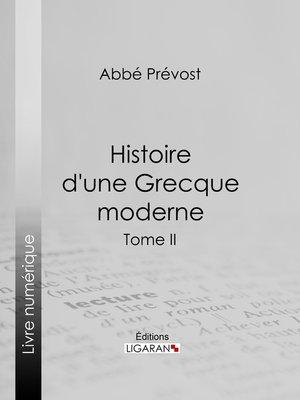 cover image of Histoire d'une Grecque moderne