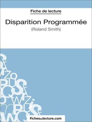 cover image of Disparition Programmée de Roland Smith (Fiche de lecture)