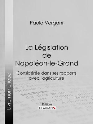 cover image of La Législation de Napoléon-le-Grand