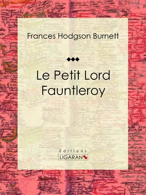 cover image of Le Petit Lord Fauntleroy