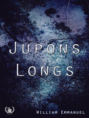 cover image of Jupons longs