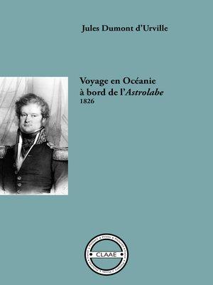 cover image of Voyage en Océanie à bord de l'Astrolabe, 1826