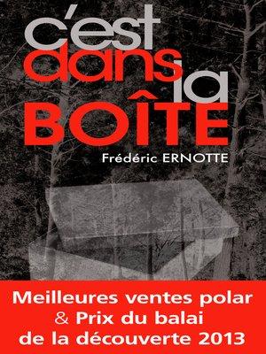 cover image of C'est dans la boîte