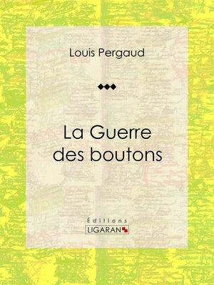 cover image of La Guerre des boutons