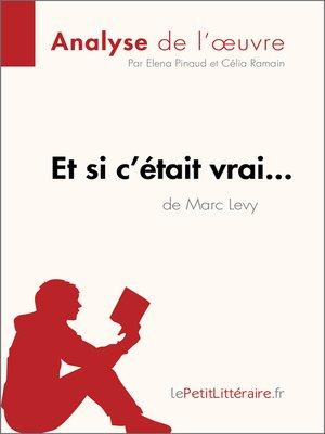cover image of Et si c'était vrai... de Marc Levy (Analyse de l'oeuvre)