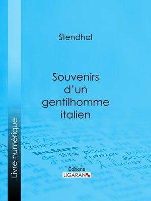 cover image of Souvenirs d'un gentilhomme italien