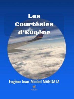 cover image of Les Courtésies d'Eugène