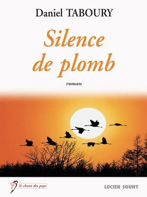 cover image of Silence de plomb