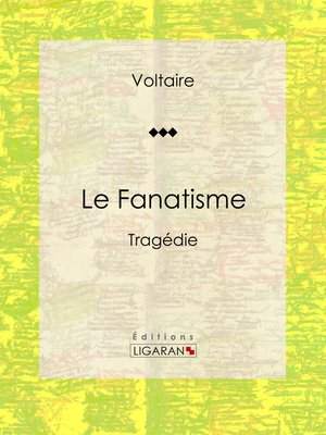 cover image of Le Fanatisme