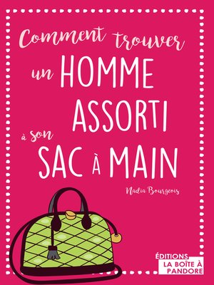 cover image of Comment trouver un homme assorti à son sac à main