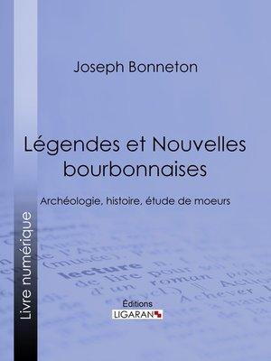 cover image of Légendes et nouvelles bourbonnaises