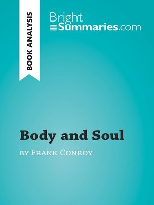 cover image of Body and Soul by Frank Conroy (Book Analysis)