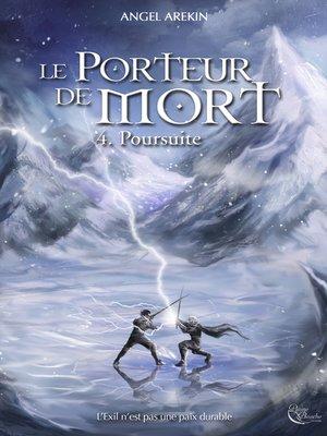 cover image of Le Porteur de Mort--Tome 4