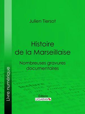 cover image of Histoire de la Marseillaise