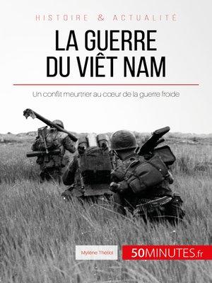 cover image of La guerre du Viêt Nam