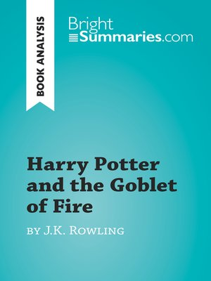 cover image of Harry Potter and the Goblet of Fire by J.K. Rowling (Book Analysis)