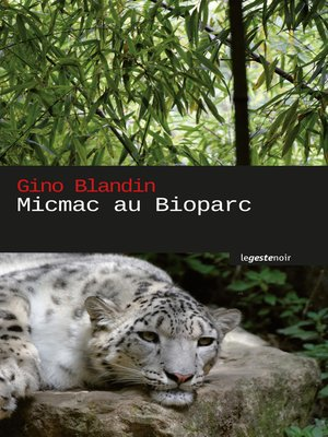 cover image of Micmac au bioparc