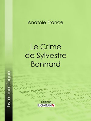 cover image of Le Crime de Sylvestre Bonnard