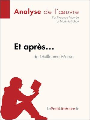 cover image of Et après... de Guillaume Musso--Fiche de lecture