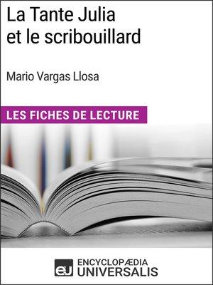 cover image of La Tante Julia et le scribouillard de Mario Vargas Llosa