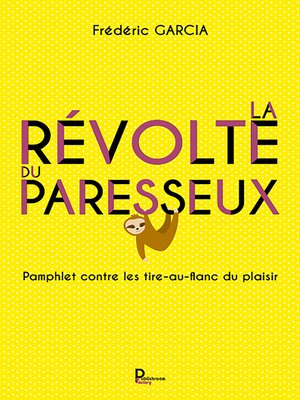cover image of La révolte du paresseux
