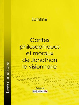 cover image of Contes philosophiques et moraux de Jonathan le visionnaire