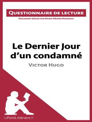 cover image of Le Dernier Jour d'un condamné de Victor Hugo