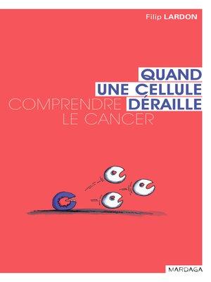 cover image of Quand une cellule déraille