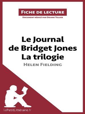 cover image of Le Journal de Bridget Jones de Helen Fielding--La trilogie (Fiche de lecture)