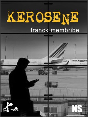 cover image of Kérosène