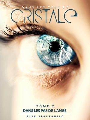 cover image of Dans les yeux de Cristale