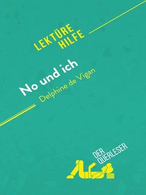 cover image of No und ich von Delphine de Vigan (Lektürehilfe)